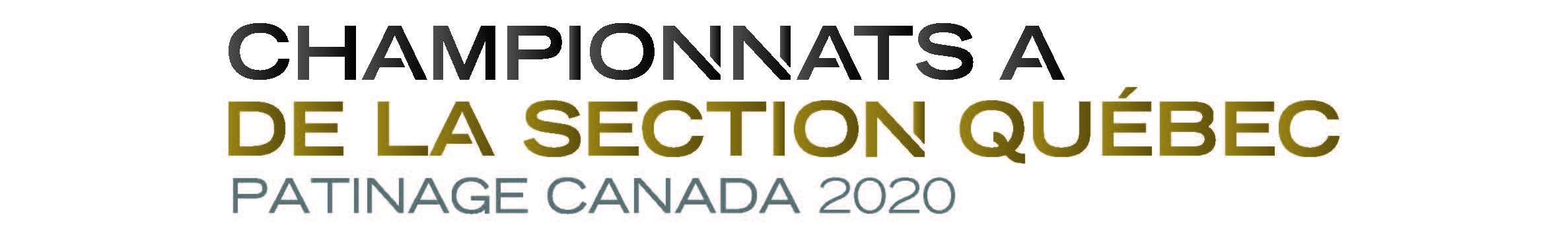 CHAMPIONNATS « A » DE LA SECTION QUÉBEC – PATINAGE CANADA